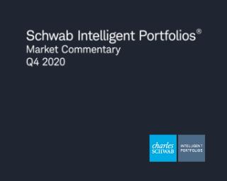 Video: Schwab Intelligent Portfolios Market Commentary Q4 2020